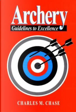 Archery by Charles M. Chase