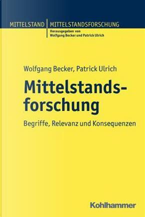Mittelstandsforschung by Wolfgang Becker