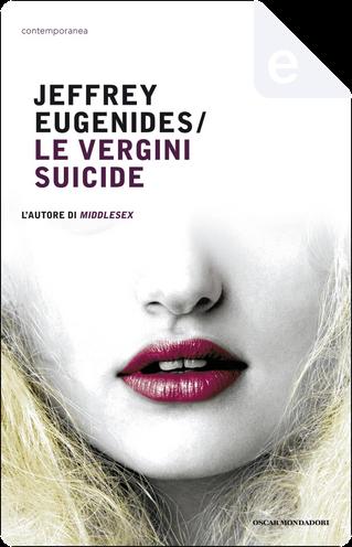 Le vergini suicide by Jeffrey Eugenides