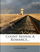 Count Silvius by Georg Horn