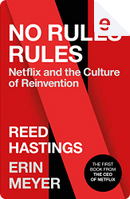 No Rules Rules by Erin Meyer, Reed Hastings
