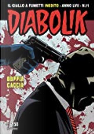 Diabolik anno LVII n. 11 by Tito Faraci