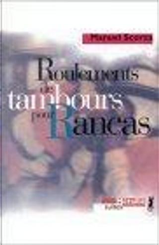 Roulements de tambours pour Rancas by Claude Couffon, Manuel Scorza