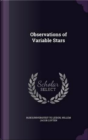 Observations of Variable Stars by Rijksuniversiteit Te Leiden