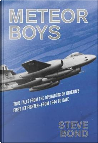 Meteor Boys by Steve Bond