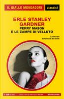 Perry Mason e le zampe di velluto by Erle Stanley Gardner