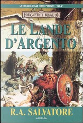 Le lande d'argento by R. A. Salvatore