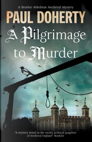 A Pilgrimage of Murder by Paul Doherty