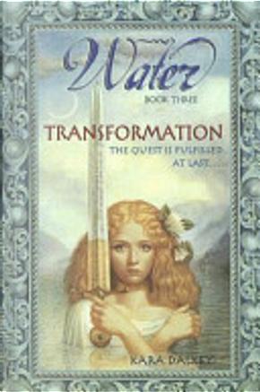 Transformation by Kara Dalkey