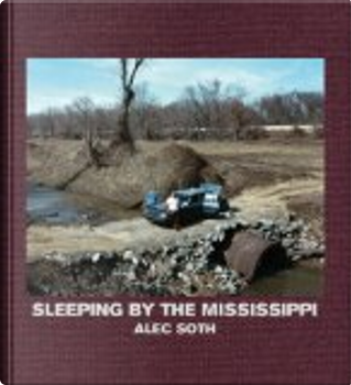 Sleeping by the Mississippi by