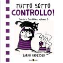 Tutto sotto controllo! by Sarah Andersen