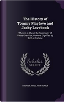 The History of Tommy Playlove and Jacky Lovebook by Honorary Senior Lecturer Stephen Jones