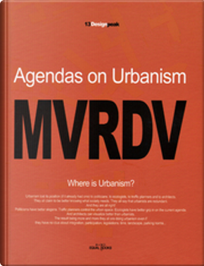 MVRDV Agendas on Urbanism by Winy Maas