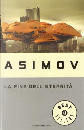 La fine dell'eternità by Isaac Asimov