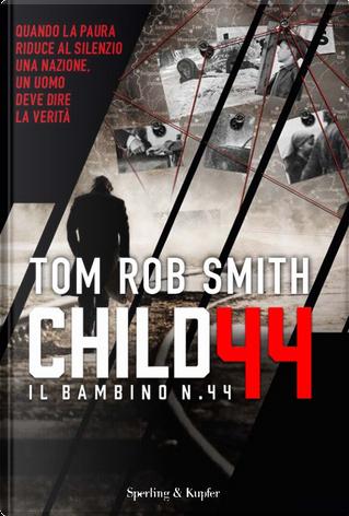 Il bambino numero 44 by Tom Rob Smith