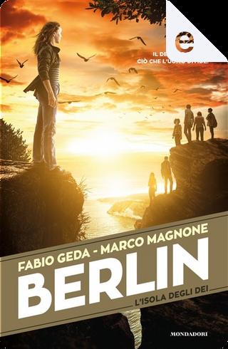 L'isola degli dei by Fabio Geda, Marco Magnone