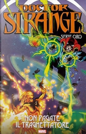 Doctor Strange: Serie oro vol. 6 by Peter B. Gillis