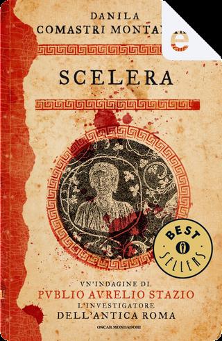 Scelera by Danila Comastri Montanari