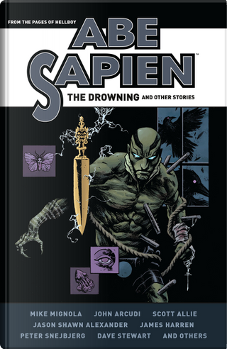 Abe Sapien: The Drowning and Other Stories by John Arcudi, Mike Mignola