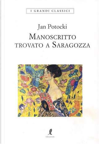 Manoscritto trovato a Saragozza by Jan Potocki