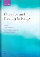 Education and Training in Europe by Etienne Wasmer, Giorgio Brunello, Pietro Garibaldi