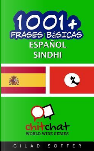 1001+ frases básicas español - sindhi by Gilad Soffer