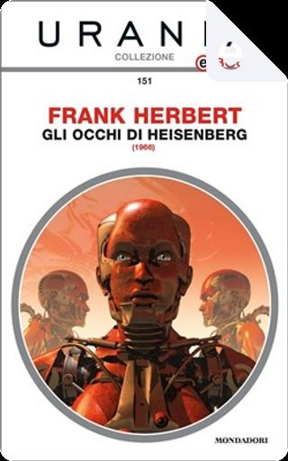 Gli occhi di Heisenberg by Frank Herbert
