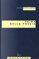 Prima della poesia by Enzo Siciliano