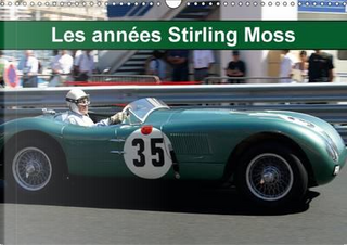Les annees Stirling Moss 2015 by Alain Hanel