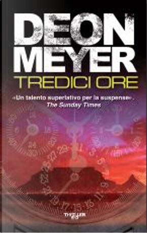 Tredici ore by Deon Meyer