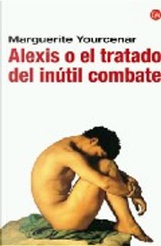 Alexis by Marguerite Yourcenar