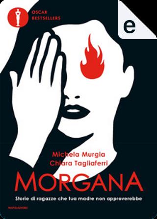 Morgana by Michela Murgia, Claudia Tagliaferri