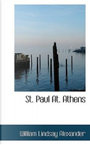 St. Paul At. Athens by William Lindsay Alexander
