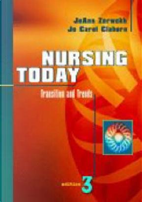 Nursing Today by JoAnn Zerwekh MSN  EdD  RN
