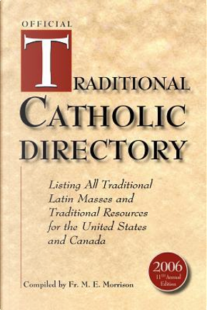 Official Traditional Catholic Directory by M. Morrison