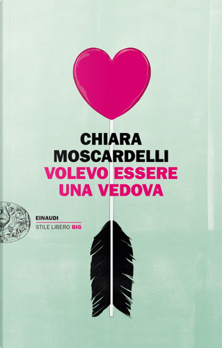 Volevo essere una vedova by Chiara Moscardelli