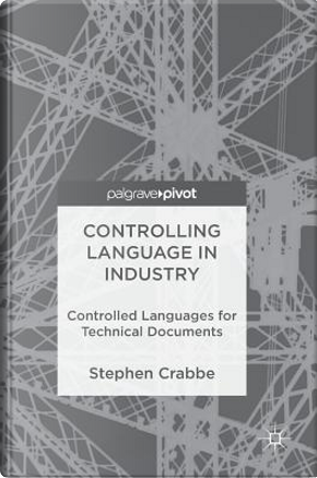 Controlling Language in Industry by Stephen Crabbe