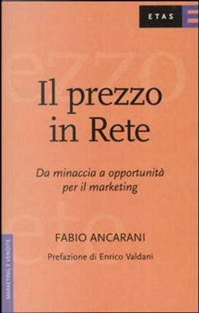Il prezzo in rete by Fabio Ancarani