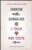 L'Italia non esiste by Fabrizio Rondolino