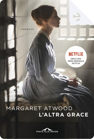 L'altra Grace by Margaret Atwood