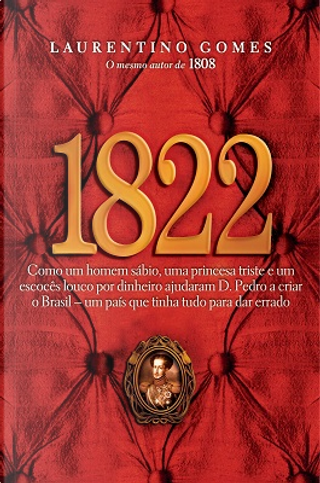 1822 by Laurentino Gomes