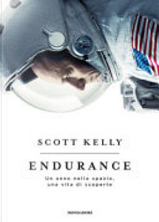 Endurance by Margaret Lazarus Dean, Scott Kelly