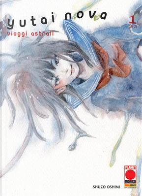 Yutai Nova - vol. 1 by Shuzo Oshimi