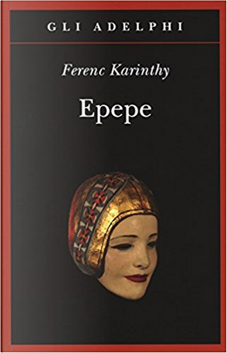 Epepe by Ferenc Karinthy