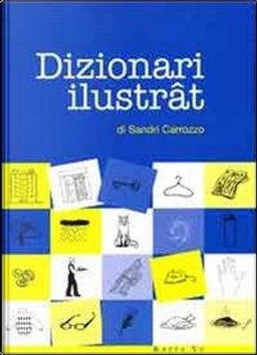 Dizionari ilustrat by Sandri Carrozzo