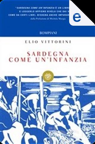 Sardegna come un'infanzia by Elio Vittorini