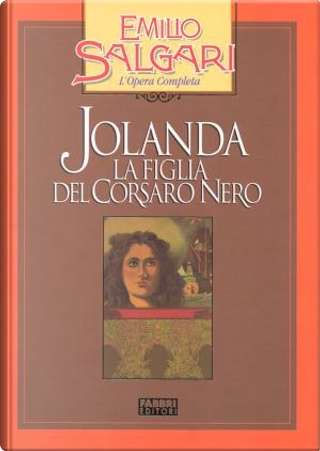 Jolanda, la figlia del Corsaro Nero by Emilio Salgari