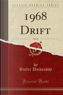 1968 Drift, Vol. 76 (Classic Reprint) by Butler University