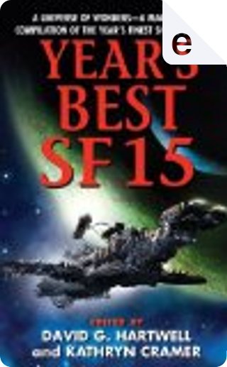 Year's Best SF 15 by David G. Hartwell, Kathryn Cramer