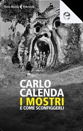 I mostri by Carlo Calenda